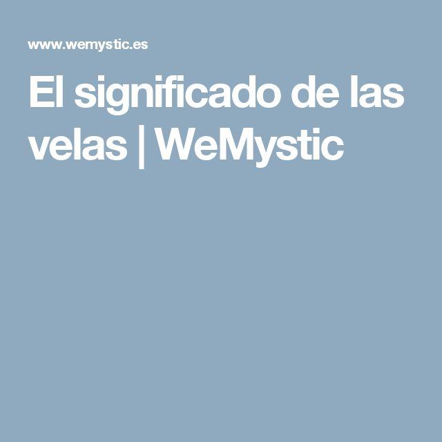 El significado de las velas | WeMystic