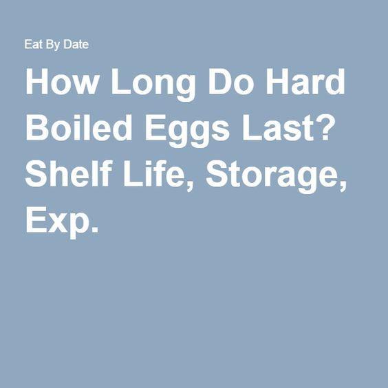 How Long Do Hard Boiled Eggs Last? Shelf Life, Storage, Exp.