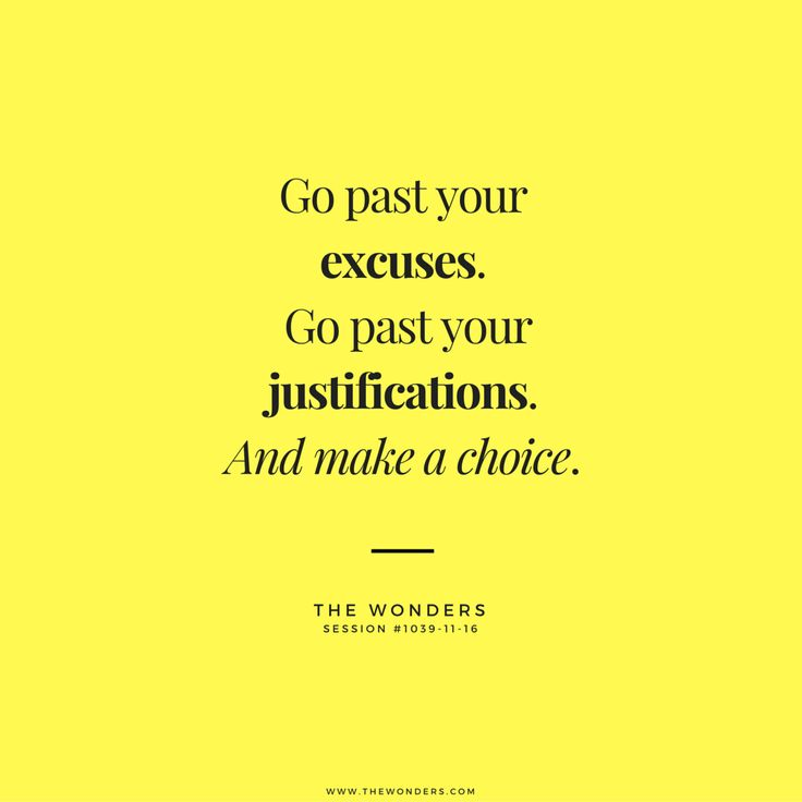 Life is all about choices. If you don't like your life, it's time to start making better choices
