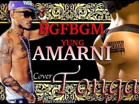 Yung Amarni - Figa  (Tonga Cover) Azonto BGFBGM @YungAmarniLyrics