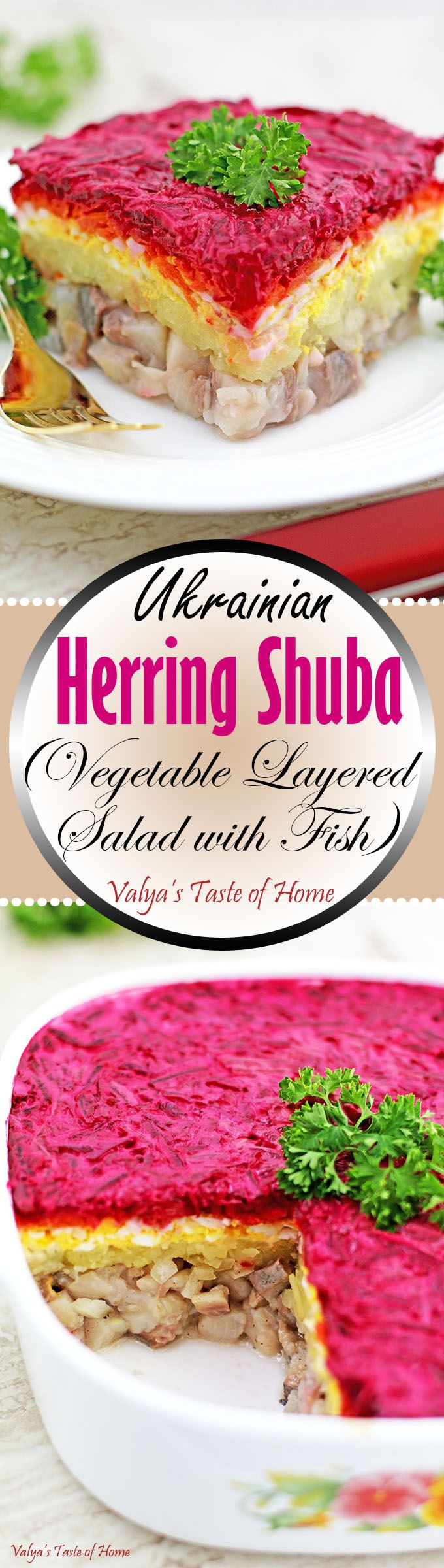 Herring Shuba is a salad consists of layered herring, grated potatoes, eggs, carrots, red beets and seasoned with salt and pepper to taste and coated with mayonnaise. It is mainly made for major holidays and very popular in Slavic community.