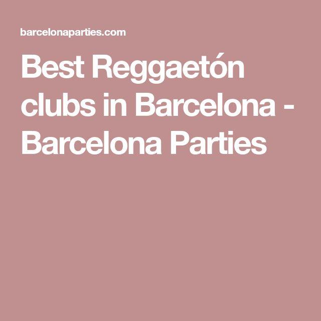 Best Reggaetón clubs in Barcelona - Barcelona Parties