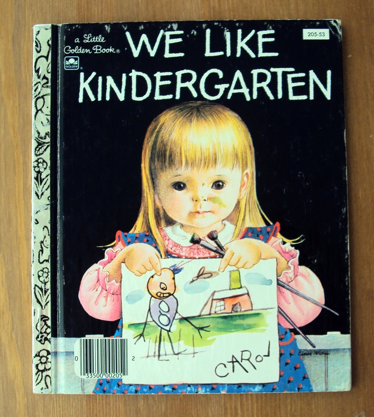 Vintage Childrens Book - Eloise Wilkin's We Like Kindergarten (1965) - A Little Golden Book. This book always reminds me of my little sister!