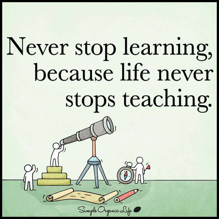 always learning either by walk or books