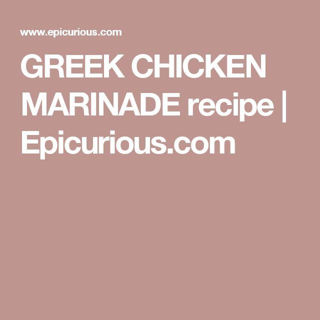 GREEK CHICKEN MARINADE recipe | Epicurious.com