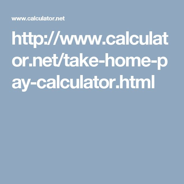 http://www.calculator.net/take-home-pay-calculator.html