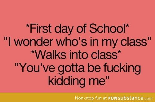 Is it bad when the teacher thinks this after looking at the roster? :)