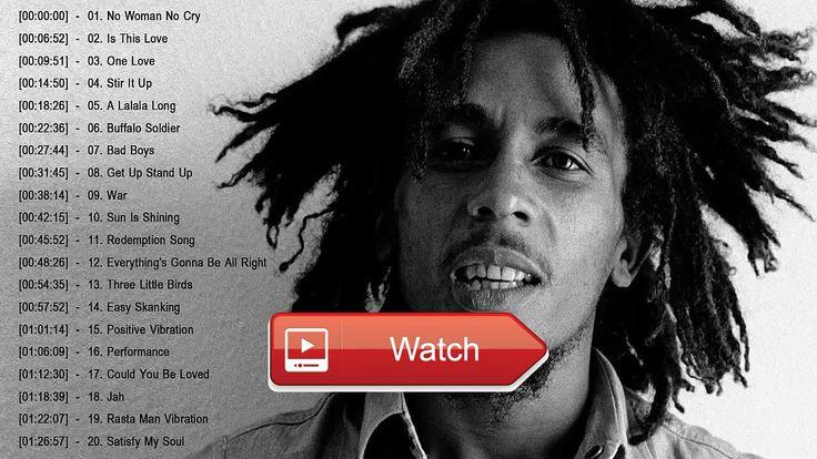 Bob Marley Greatest Hits Reggea Songs 17 Bob Marley Full playlist  Bob Marley Greatest Hits Reggea Songs 17 Bob Marley Full playlist Bob Marley Greatest Hits Reggea Songs 17 Bob Marl