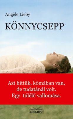Tekla Könyvei – könyves blog: Angèle Lieby – Könnycsepp