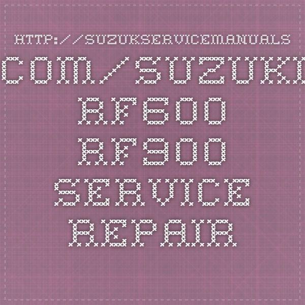http://suzukservicemanuals.com/suzuki-rf600-rf900-service-repair-manuals/