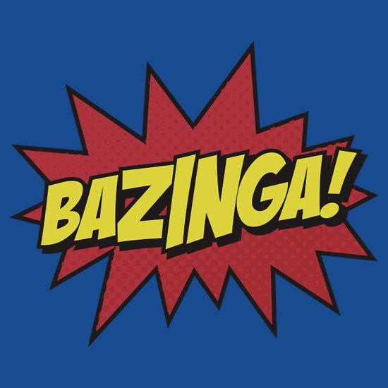 Bazinga  I Gotcha by DetourShirts  Pop  Pinterest  People