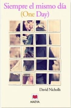 Un libro entre mis manos: Siempre el mismo día - David Nicholls