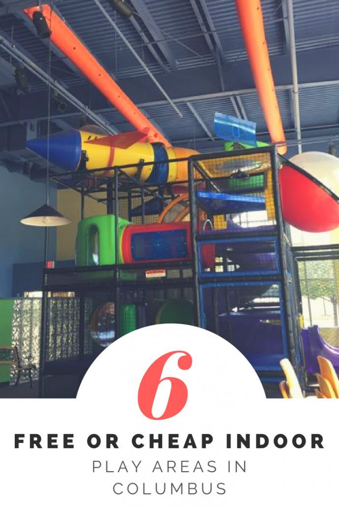 6 Free Or Cheap Indoor Places For Kids To Run Wild In Columbus