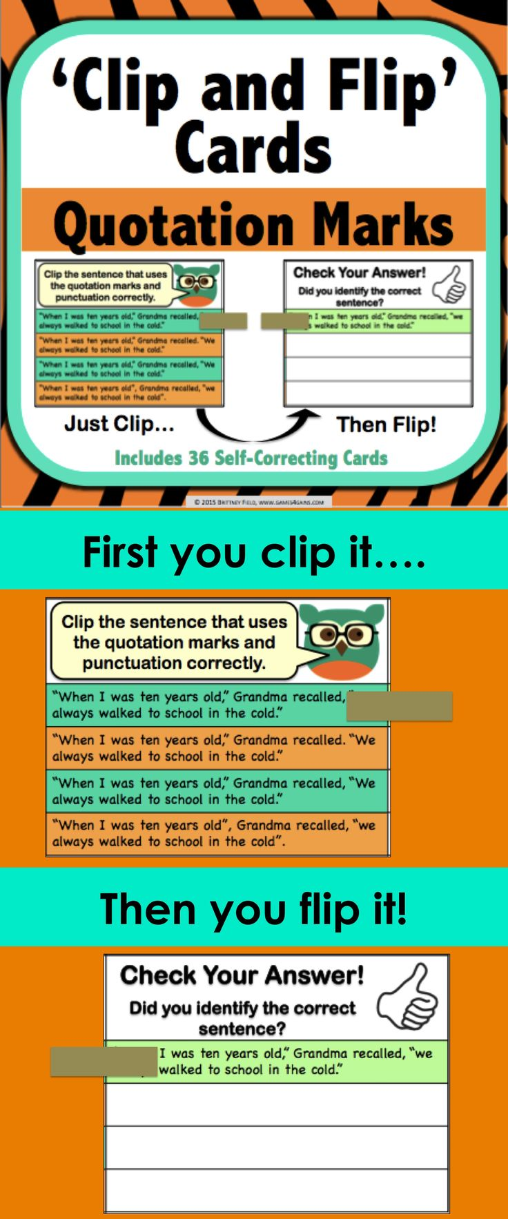Quotation Marks: Quotation Marks 'Clip and Flip' Cards contains 36 self-correcting cards to help students practice applying quotation mark rules.  These Quotation Marks 'Clip and Flip' cards are so simple to use! Students use clothespins or paper clips to clip the answer that they believe is correct on the card. Then, they flip over the card to check their answer. $