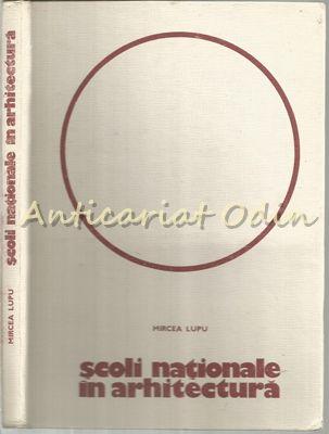 Scoli Nationale In Arhitectura - Mircea Lupu - Tiraj: 4575 Exemplare