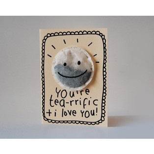 You're Tea-rrific Card. This would be a very cute Mother's Day card.