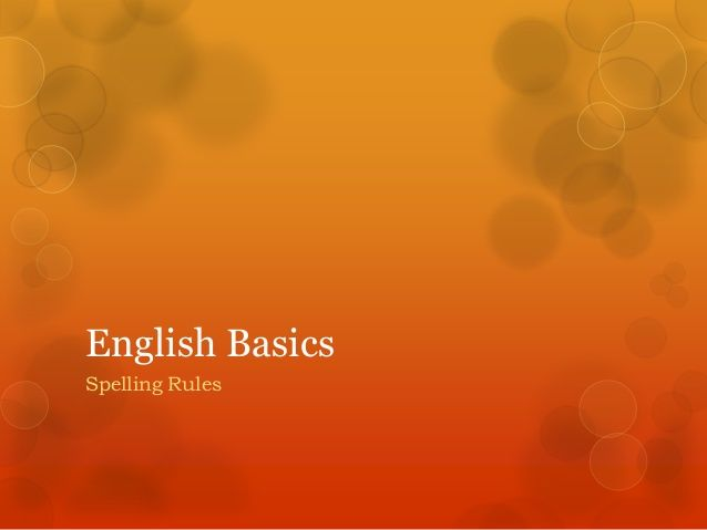 English Basics Spelling Rules