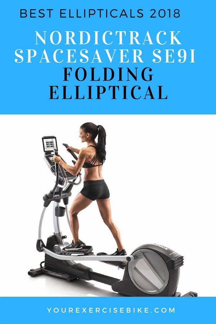 The Nordictrack Spacesaver SE9i Elliptical Is One Of The