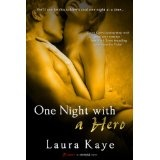 One Night With a Hero (Kindle Edition)By Laura Kaye