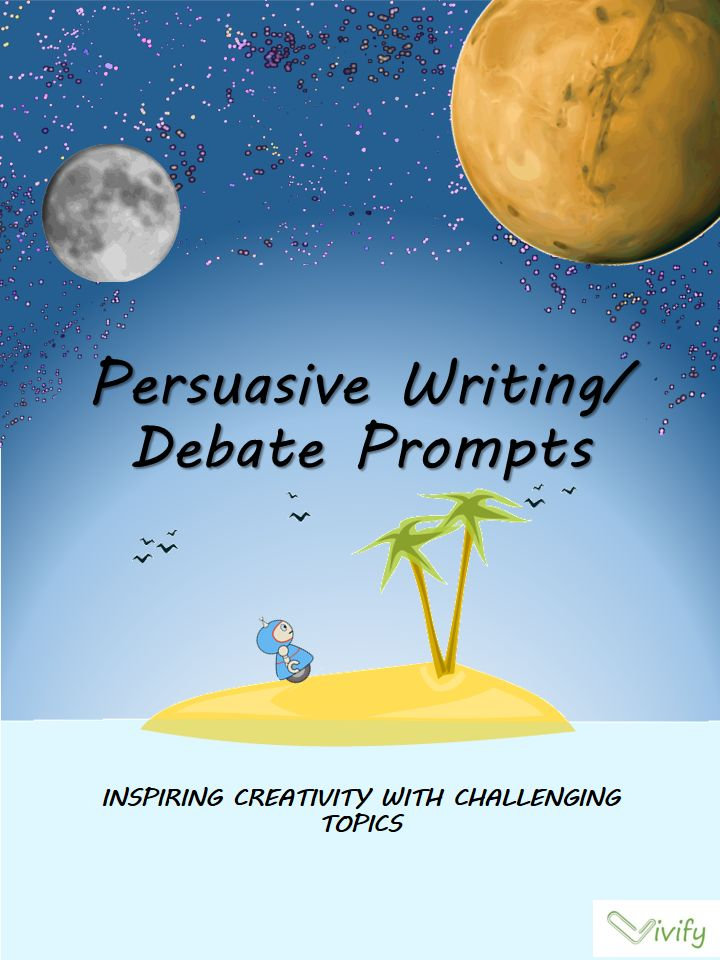 the best persuasive writing prompts ideas the 25 best persuasive writing prompts ideas examples of persuasive writing 6th grade writing prompts and writing graphic organizers