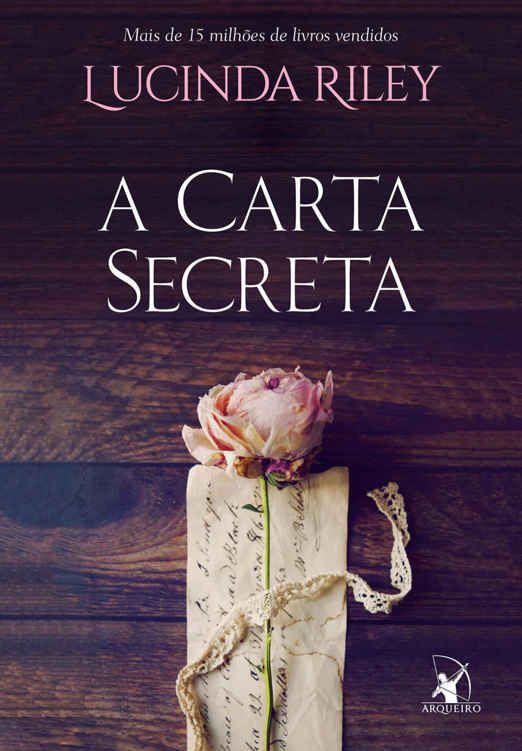 A Carta Secreta – Lucinda Riley ( epub + mobi + PDF