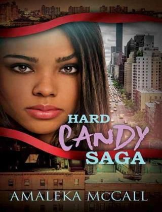11 best urban fiction recommendations images on pinterest fiction hard candy saga by amaleka mccall fandeluxe Image collections