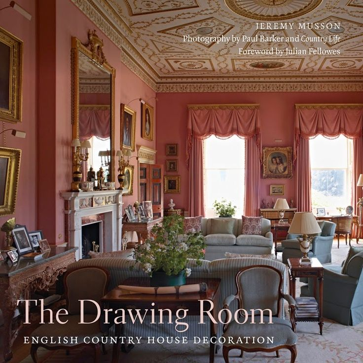 The Drawing Room: English Country House Decoration: Jeremy Musson, Paul  Barkeru2026