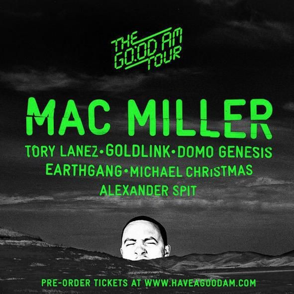 Mac Miller - The GO:OD AM Tour - (Tour Dates)