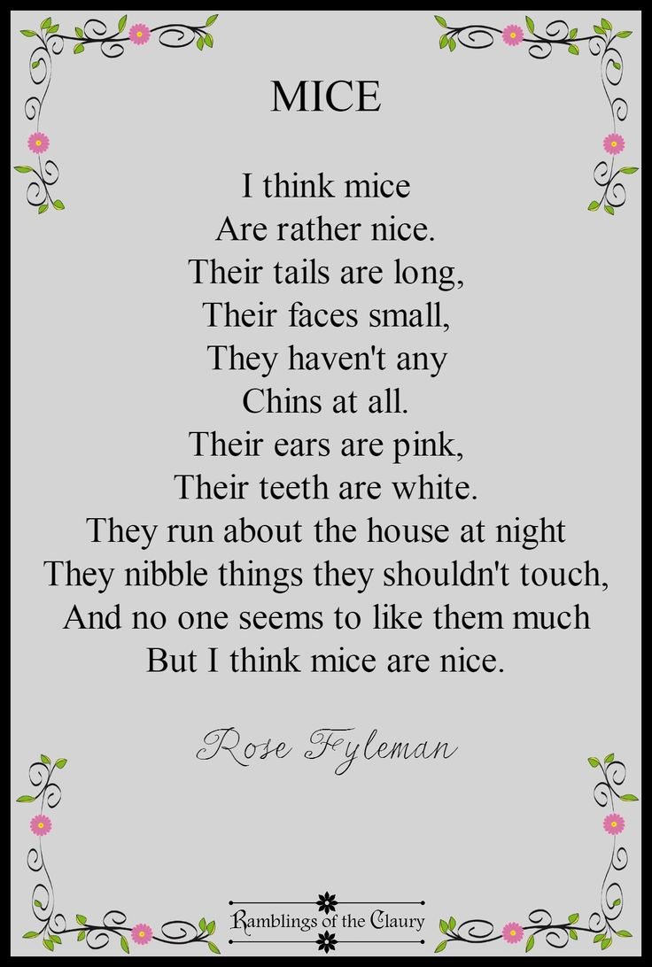 I remember my Grandma used to recite this for me - Mice: I think mice are rather nice #poetry #mice #children