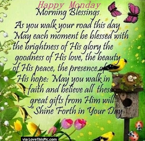 Best 25 monday morning blessing ideas on pinterest - Monday blessings quotes and images ...
