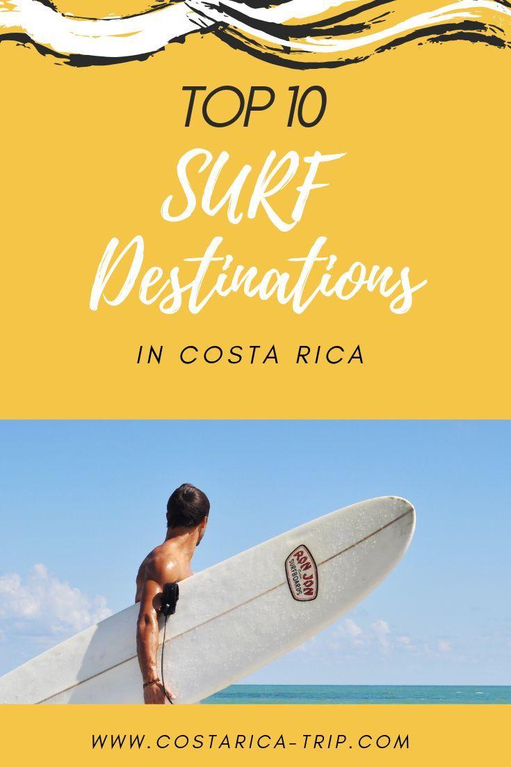 Top 10 Surfing Destinations In Costa Rica Surfing Destinations
