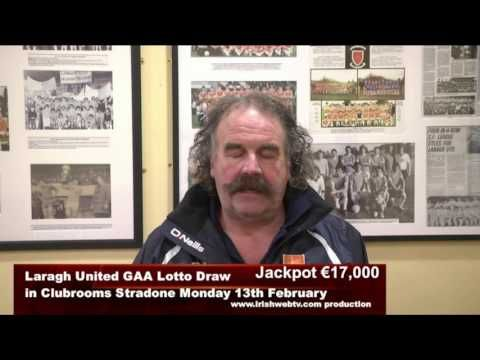 Laragh United GAA Lotto Draw Promo for €17,000 on Monday 13th February