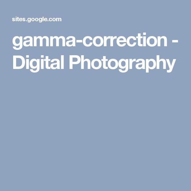 gamma-correction - Digital Photography