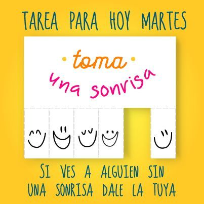 Tarea para hoy martes #frase #sonrisa #martes                                                                                                                                                     Más