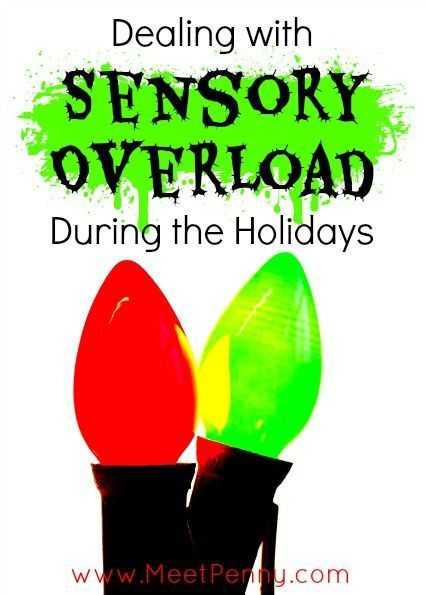 Tips for parents of kids with Sensory Processing Disorders or other special needs like Autism who are overwhelmed during the holidays.