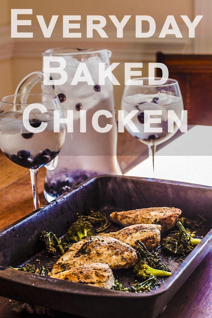 Everyday Baked Chicken - Recipe
