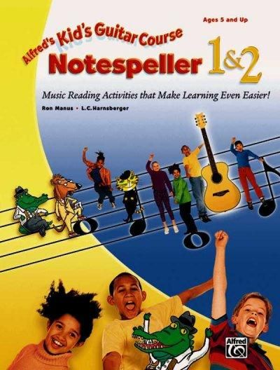 Kid's Guitar Course Notespeller 1 & 2