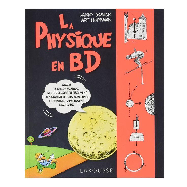 La physique en BD - Retrouvez le sourire tout en (ré)apprenant les fondamentaux ! - 17,99 €