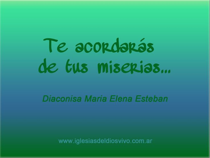 TE ACORDARAS - Diaconisa María Elena Esteban