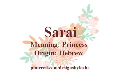 Baby Girl Name: Sarai. Meaning: Princess. Origin: Hebrew <<<HEY ITS A NICKNAME FOR LIOR FROM ANDREW AAAA