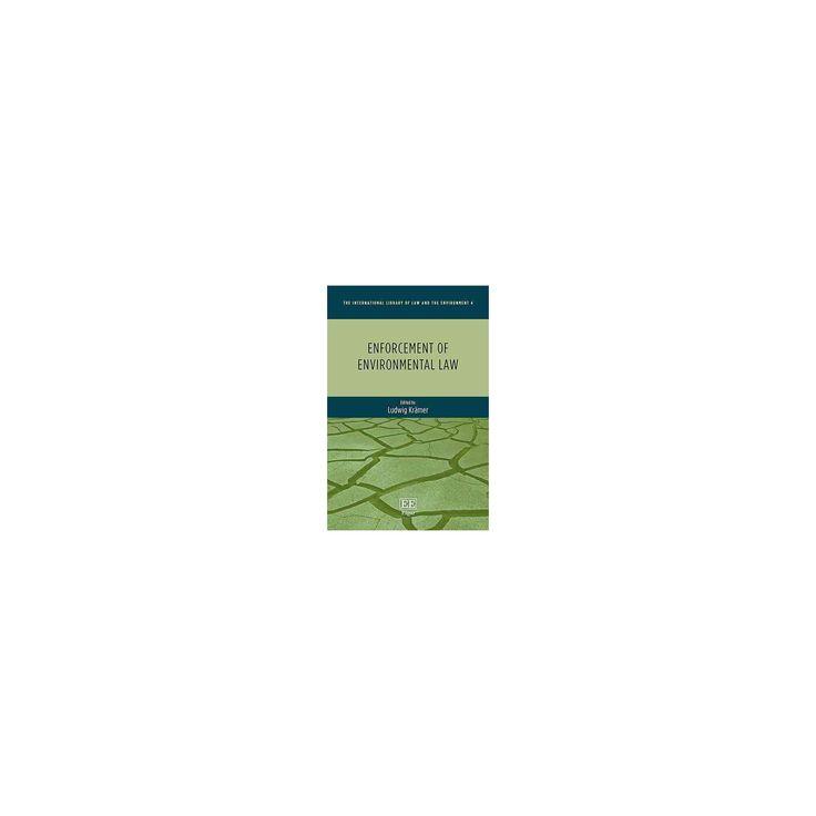 Enforcement of Environmental Law (Hardcover) (Ludwig Kru00e4mer)