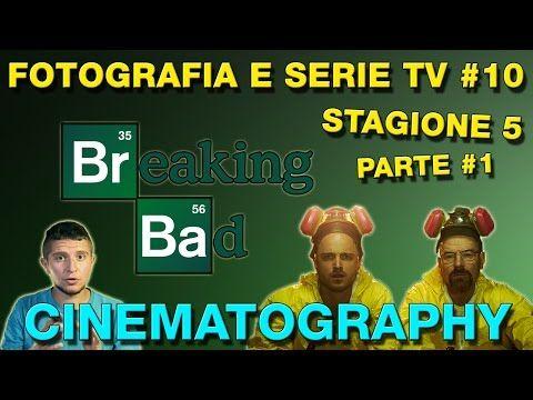 Fotografia e serie TV #10: La cinematografia di Breaking Bad (stagione 5 parte 1) - YouTube