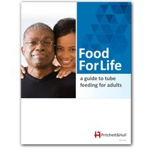Food for Life- A guide to tube feeding for adults Give them confidence! Food for Life will help patients and caregivers learn how to feed through a feeding tube. Its simple, step-by-step instructions and detailed illustrations make tube feeding easier. Great for home reference and staff teaching too. New edition includes J-Tube, G-Tube and PEG.