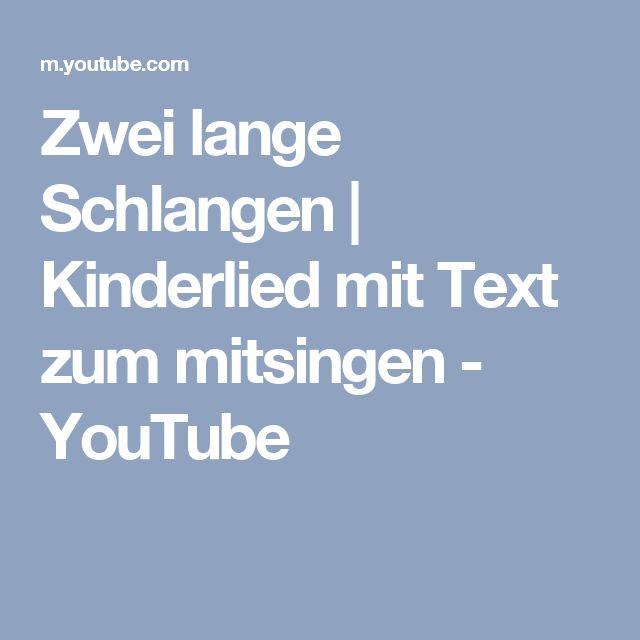 Zwei lange Schlangen | Kinderlied mit Text zum mitsingen - YouTube