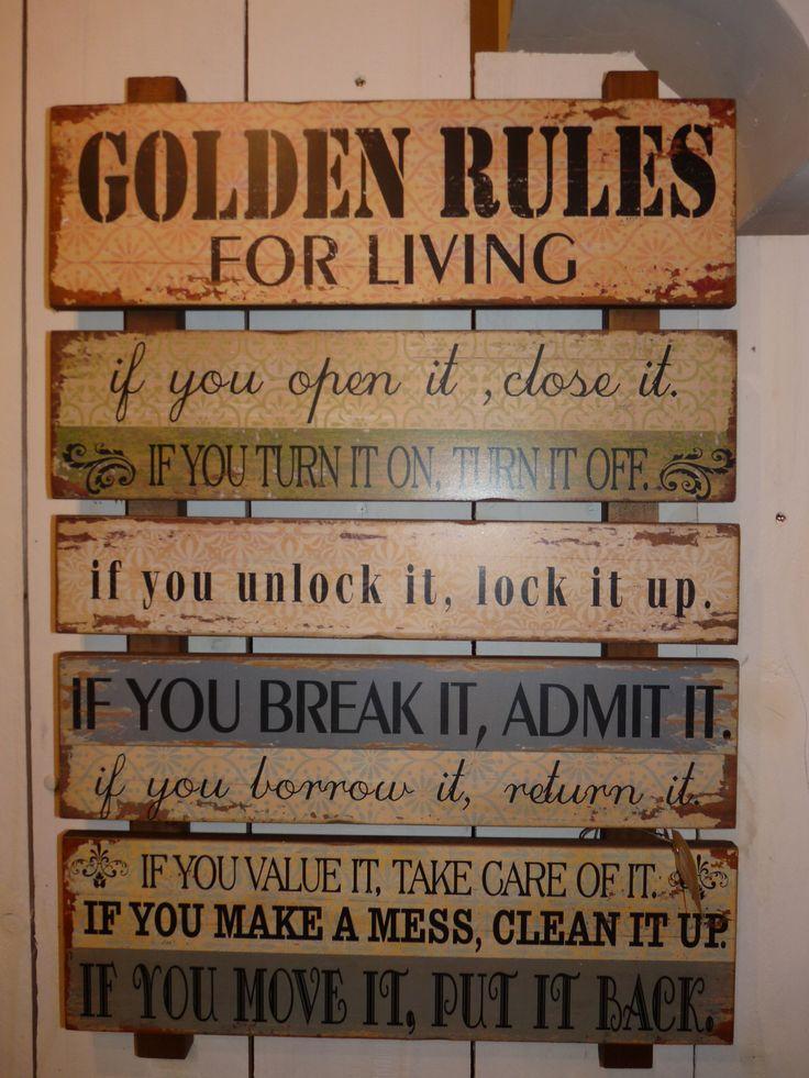 Die goldenen Regeln... eine wunderschöne Zusammenstellung von Sätzen, die alle eine gewisse Wahrheit beinhalten...