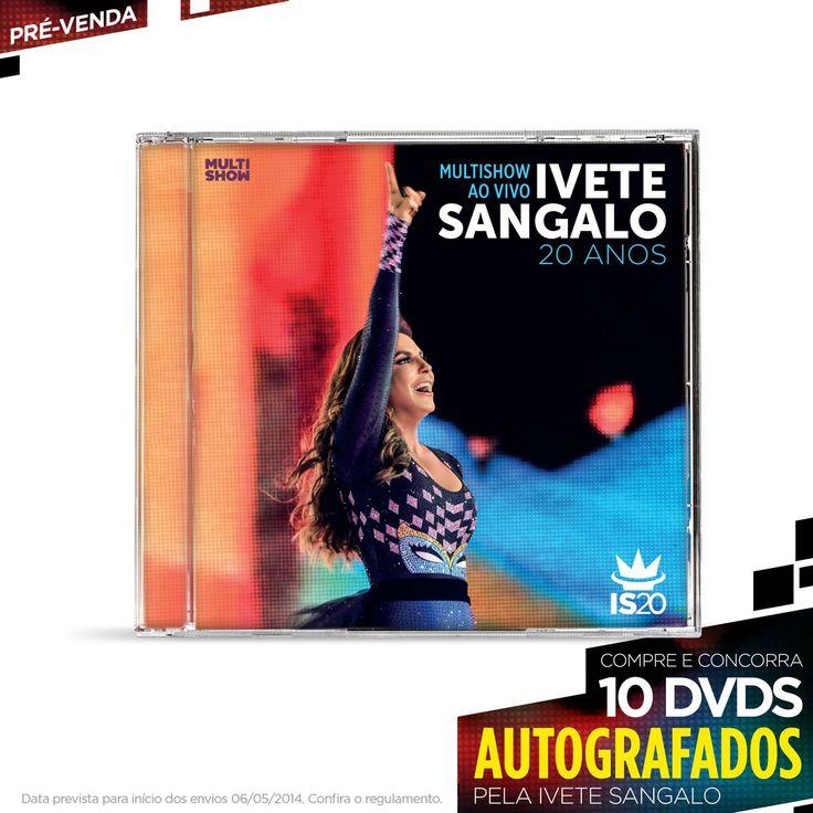 Pré-Venda CD Ivete Sangalo 20 Anos Ao Vivo no Multishow #IveteSangalo #ISnoMultishow #IveteSangalo20Anos
