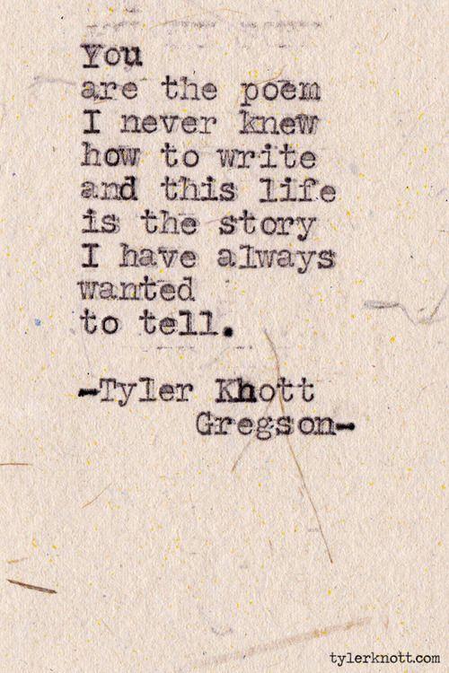 Typewriter Series #344by Tyler Knott Gregson