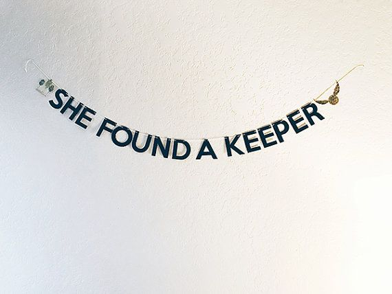 She Found A Keeper Black Gold Glitter Banner // Harry Potter Bachelorette Party, Bride, Bridal Shower, She Said Yes, Photo Prop, Decoration