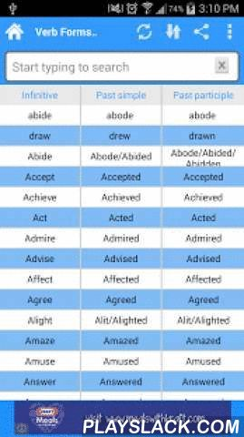 English Verb Forms  Android App - playslack.com ,  Verb Forms Dictionary Browse and search the conjugations of the most common English verbs.Ideal for everybody who wants to learn English and as a companion for trips to English speaking countries.Features:•Small size•Works off-line•Update verbs list on-line•Verb forms•All tenses (including composite tenses)•Optimized for TabletsLearn English with this handy study aid.