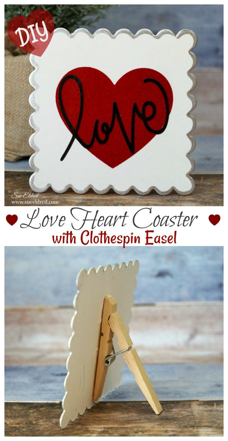 DIY Love Heart Coaster with Clothespin Easel from Sue's Creative Workshop www.sueeldred.com #valentinesday #crafts #diy